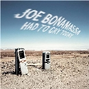 Had To Cry Today - Joe Bonamassa