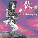 At the Candy Shop - Alan Merrill